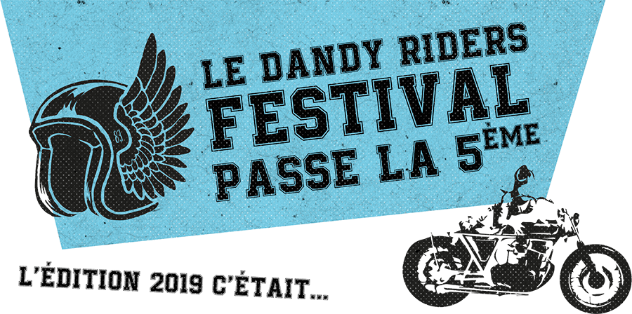 Le Dandy Riders Festival passe la 5ème